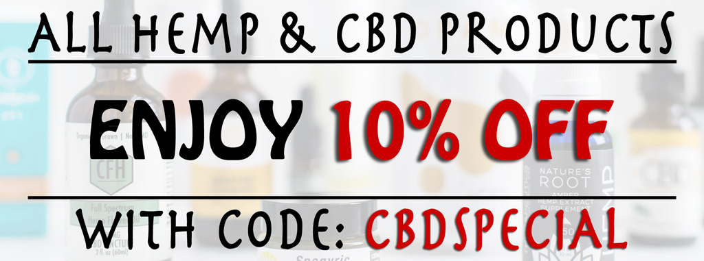 CBD Products - 10% Off - Code: CBDSPECIAL